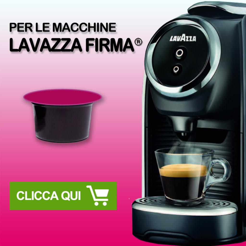 capsule compatibili 8 caffè Tasto link per capsule compatibili sistema lavazza firma*